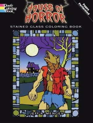 House of Horror Stained Glass Colouring Book by Jeff A. Menges