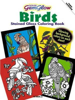 Gemglow Stained Glass Coloring Book Birds by Ed, Jr. Sibbett