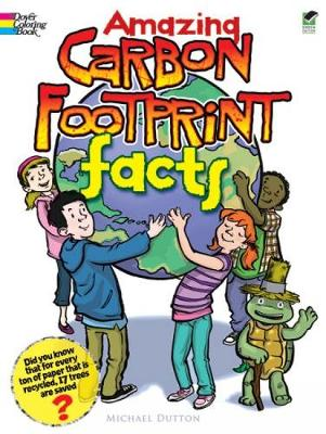 Amazing Carbon Footprint Facts by Michael Dutton