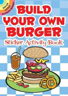 Build Your Own Burger Sticker Activity Book by Susan Shaw-Russell