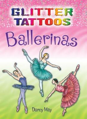 Glitter Tattoos Ballerinas by Darcy May