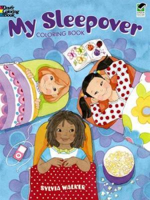 My Sleepover Coloring Book by Sylvia Walker
