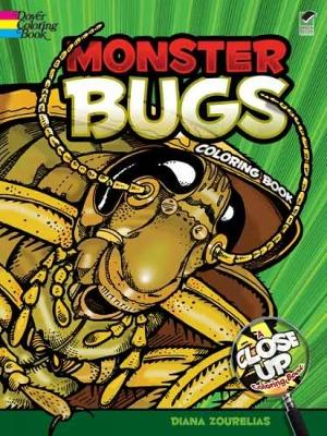 Monster Bugs A Close-Up Coloring Book by Diana Zourelias