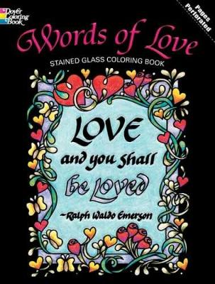 Words of Love Stained Glass Coloring Book by Carol Foldvary-Anderson