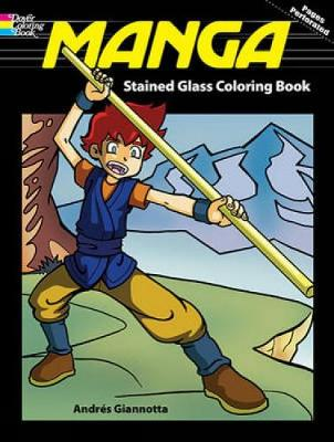 Manga Stained Glass Coloring Book by Andres B. Giannotta