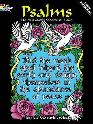 Psalms Stained Glass Coloring Book by Jessica Mazurkiewicz