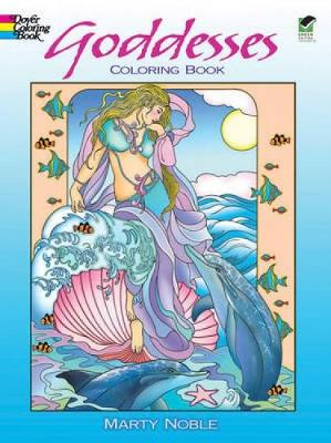 Goddesses Coloring Book by Marty Noble