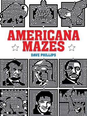 Americana Mazes by Dave Phillips