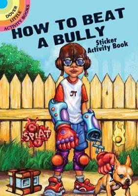 How to Beat a Bully Sticker Activity Book by Arkady Roytman
