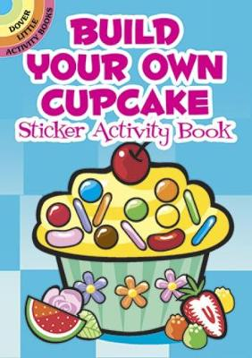 Build Your Own Cupcake Sticker Activity Book by Susan Shaw-Russell