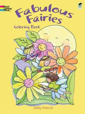 Fabulous Fairies Coloring Book by Shelley Dieterichs