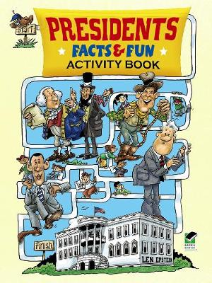 Presidents Facts and Fun Activity Book by Len Epstein