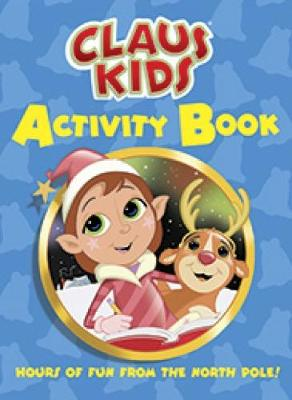 Claus Kids Activity Book by John Kurtz
