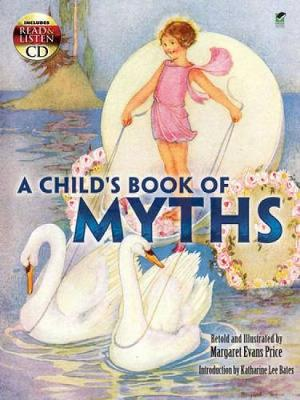 A Child's Book of Myths by Katharine Lee Bates