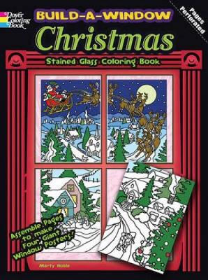 Build a Window Stained Glass Coloring Book Christmas by Marty Noble
