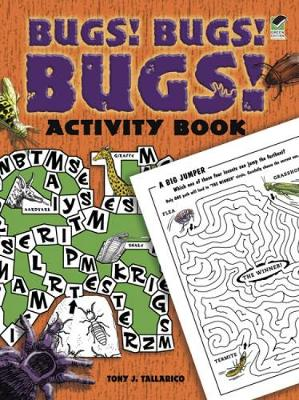 Bugs! Bugs! Bugs! Activity Book by Tony Tallarico
