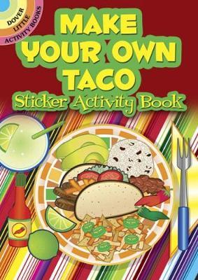 Make Your Own Taco Sticker Activity Book by Ellen Christiansen Kraft, Activity Books