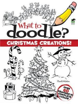 Christmas Creations! by Chuck Whelon