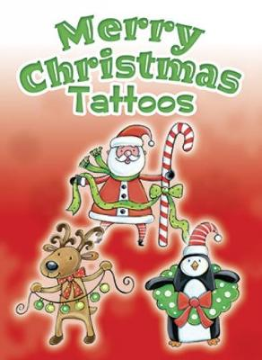 Merry Christmas Tattoos by Noelle Dahlen