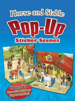 Horse and Stable PopUp Sticker Scenes by Barbara Steadman