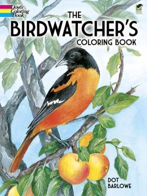 Birdwatcher's Coloring Book by Dot Barlowe