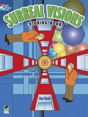 Surreal Visions Coloring Book by David Hop