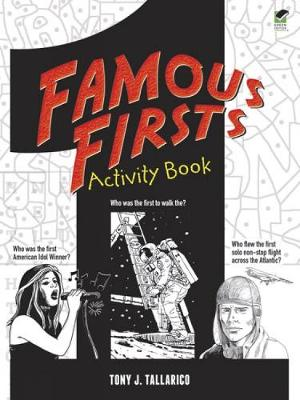 Famous Firsts Activity Book by Tony J. Tallarico