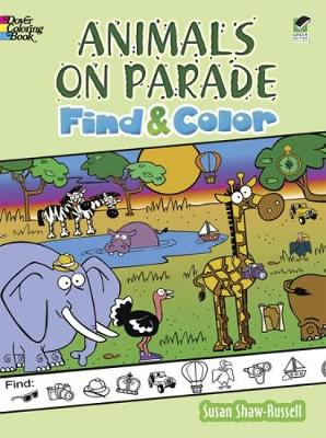 Animals on Parade Find and Color by Susan Shaw-Russell