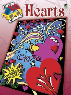 3-D Coloring Book--Hearts by Carol Foldvary-Anderson