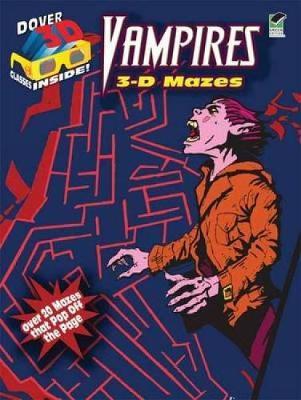 Vampires 3-D Mazes by Chuck Whelon