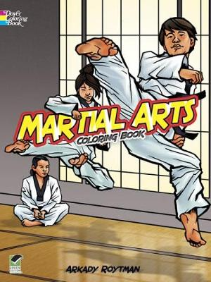 Martial Arts Coloring Book by Arkady Roytman