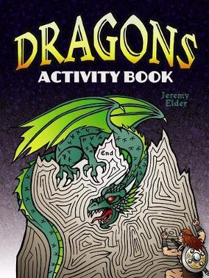 Dragons Activity Book by Jeremy Elder