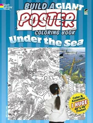 Build a Giant Poster Coloring Book--Under the Sea by Jan Sovak