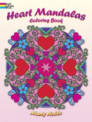 Heart Mandalas Coloring Book by Marty Noble