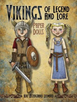 Vikings of Legend and Lore Paper Dolls by Kiri Leonard