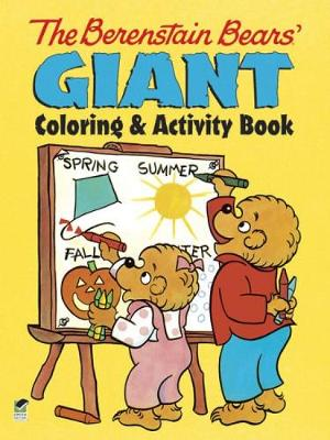The Berenstain Bears Giant Coloring and Activity Book by Jan Berenstain, Stan Berenstain