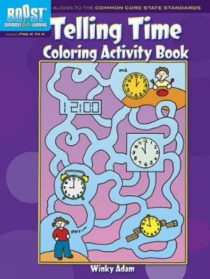 BOOST Telling Time Coloring Activity Book by Winky Adam