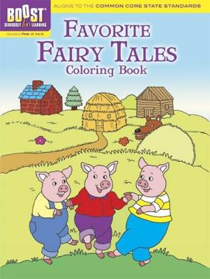 BOOST Favorite Fairy Tales Coloring Book by Fran Newman-D'Amico