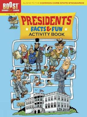 BOOST Presidents Facts and Fun Activity Book by Len Epstein