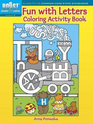 BOOST Fun with Letters Coloring Activity Book by Anna Pomaska
