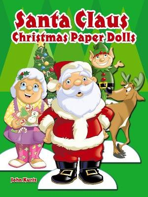 Santa Claus Christmas Paper Dolls by John Kurtz