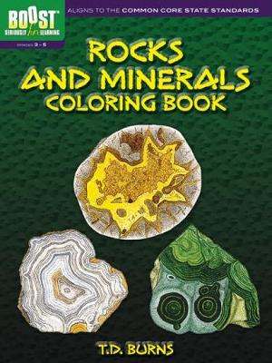 BOOST Rocks and Minerals Coloring Book by T. D. Burns