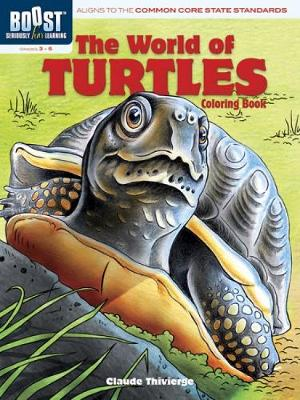 BOOST The World of Turtles Coloring Book by Claude Thivierge