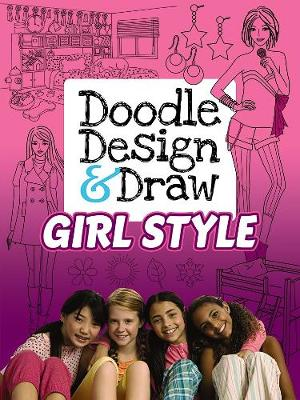 Doodle Design & Draw GIRL STYLE Design Your Room and Clothes by Jennie Sun