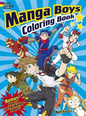Manga Boys Coloring Book by Mark Schmitz