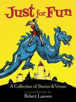Just for Fun A Collection of Stories and Verses by Robert Lawson