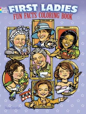 First Ladies Fun Facts Coloring Book by Diana Zourelias