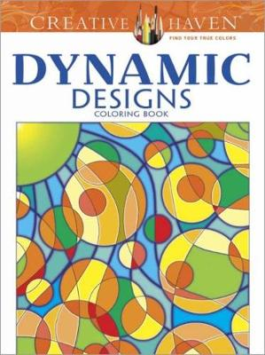 Creative Haven Dynamic Designs Coloring Book by Jennifer Bishop