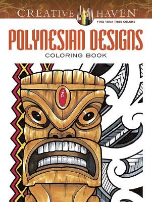 Creative Haven Polynesian Designs Coloring Book by Erik Siuda