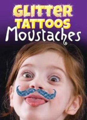 Glitter Tattoos Moustaches by Dover